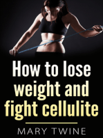 How to Lose Weight and Fight Cellulite