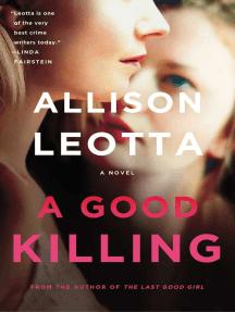 A Good Killing: A Novel