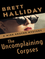 The Uncomplaining Corpses