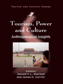 Tourism, Power and Culture: Anthropological Insights