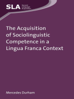 The Acquisition of Sociolinguistic Competence in a Lingua Franca Context