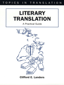 Literary Translation: A Practical Guide