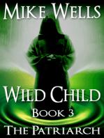 Wild Child, Book 3