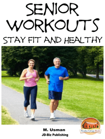 Senior Workouts: Stay Fit and Healthy