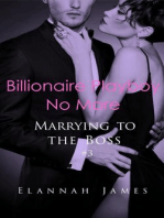 Billionaire Playboy No More (Marrying to the Boss, #3)