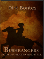 Bushrangers. Gods Of Heaven And Hell