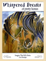Whispered Dreams of Pretty Horses