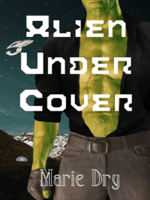 Alien Under Cover: Zyrgin Warriors ~ Book 2