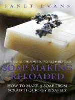 Soap Making Reloaded