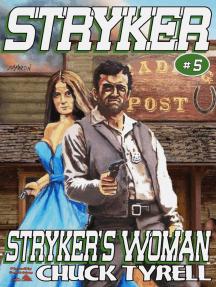 Stryker 5: Stryker's Woman