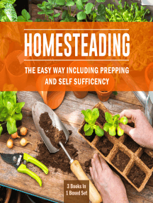 Homesteading The Easy Way Including Prepping And Self Sufficency: 3 Books In 1 Boxed Set: 3 Books In 1 Boxed Set