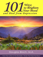 101 Ways to Brighten Your Mood and Heal from Depression