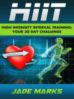 High Intensity Interval Training: Your 30 Day Challenge
