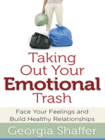 Taking Out Your Emotional Trash