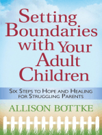 Setting Boundaries® with Your Adult Children