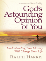 God's Astounding Opinion of You