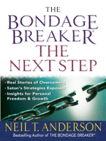The Bondage Breaker®--The Next Step