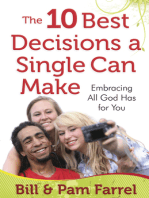 The 10 Best Decisions a Single Can Make