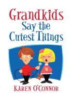 Grandkids Say the Cutest Things