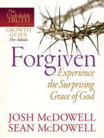 Forgiven--Experience the Surprising Grace of God