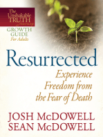 Resurrected--Experience Freedom from the Fear of Death