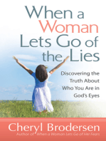 When a Woman Lets Go of the Lies