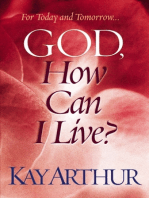 God, How Can I Live?