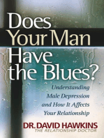 Does Your Man Have the Blues?
