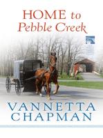 Home to Pebble Creek (Free Short Story)