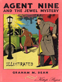 Agent Nine and the Jewel Mystery: {Illustrated}