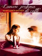 L'amore profuma di caffè