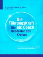 Die FührkungsKraft als Coach