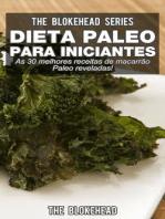 Dieta Paleo para Iniciantes - As 30 melhores receitas de macarrão Paleo reveladas !