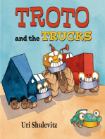 Troto and the Trucks