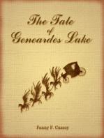 The Tale of Geneardes Lake