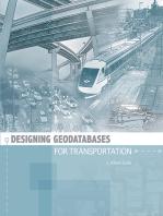 Designing Geodatabases for Transportation