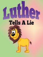 Luther Tells A Lie