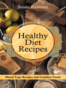 Healthy Diet Recipes: Blood Type Recipes and Comfort Foods