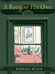 A Room of His Own: A Literary-Cultural Study of Victorian Clubland