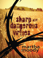 Sharp and Dangerous Virtues