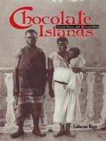 Chocolate Islands