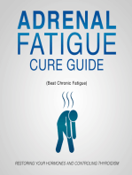 Adrenal Fatigue Cure Guide (Beat Chronic fatigue)