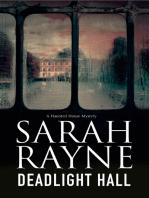 Deadlight Hall: A haunted house mystery