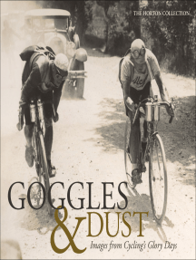 Goggles & Dust: Images from Cycling's Glory Days