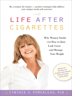 Life After Cigarettes