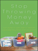 Stop Throwing Money Away