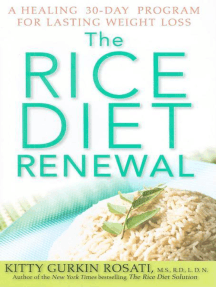 The Rice Diet Renewal: A Healing 30-Day Program for Lasting Weight Loss