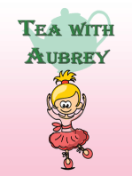 Tea with Aubrey
