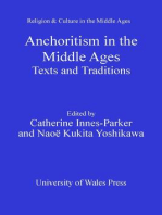 Anchoritism in the Middle Ages: Texts and Traditions