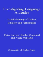 Investigating Language Attitudes